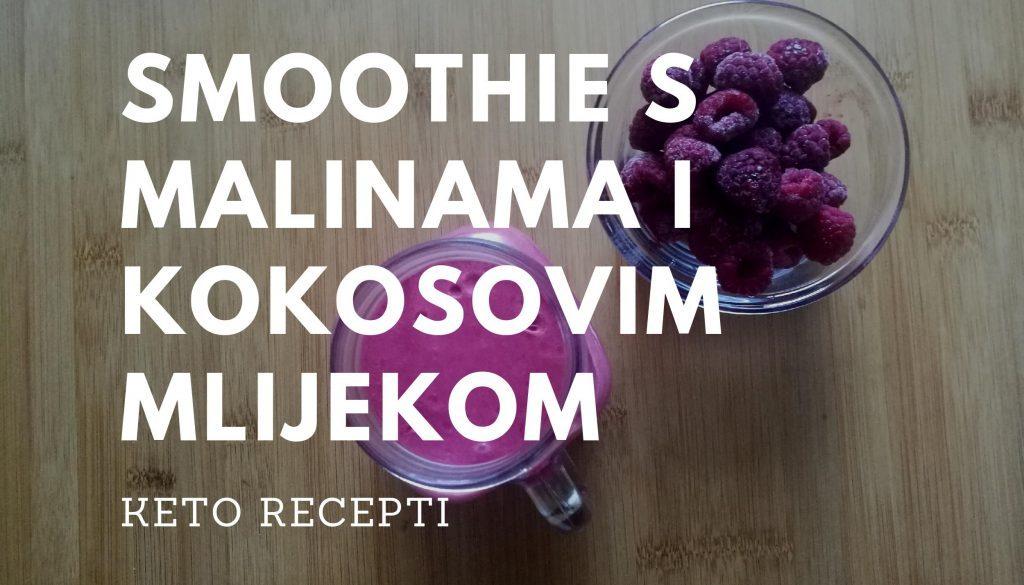 Smoothie s malinama i kokosovim mlijekom Keto recepti